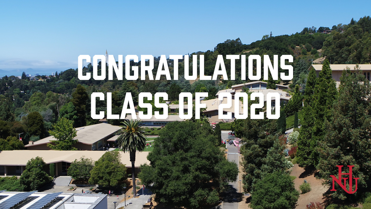 Congratulations Class of 2020 written over image of Holy Names University campus