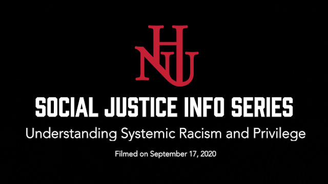 Social justice info series understanding systemic racism and privilege filmed on September 17, 2020